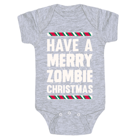 Have A Merry Zombie Christmas Baby Onesy