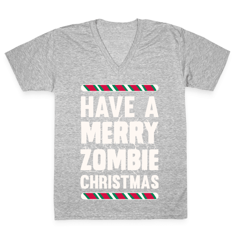 Have A Merry Zombie Christmas V-Neck Tee Shirt