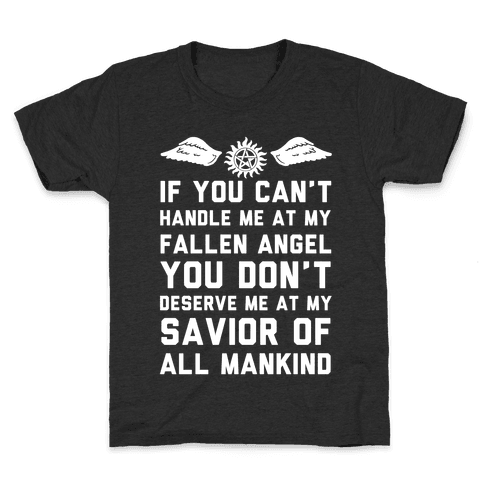 If You Can't Handle Me At My Fallen Angel Kids T-Shirt