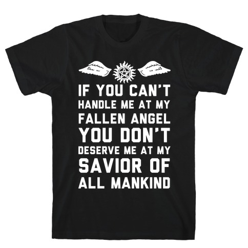 If You Can't Handle Me At My Fallen Angel T-Shirt