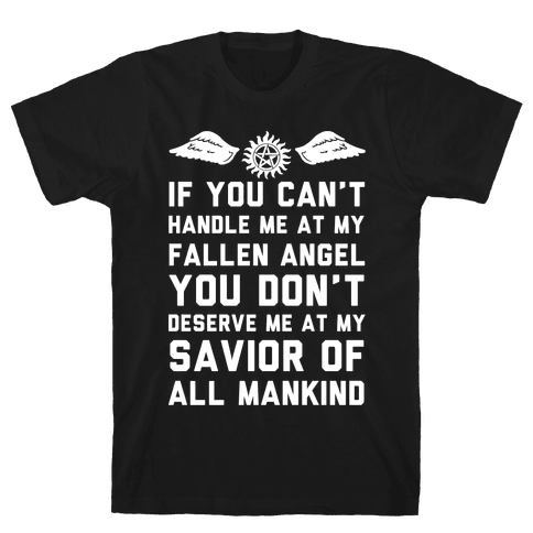 If You Can't Handle Me At My Fallen Angel Mens T-Shirt