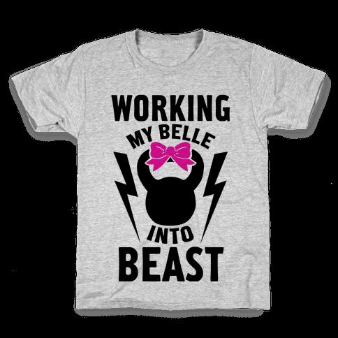 Working My Belle Into Beast Kids T-Shirt