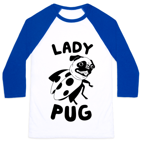 Lady Pug Baseball Tee