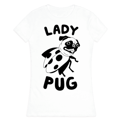 Lady Pug Womens T-Shirt