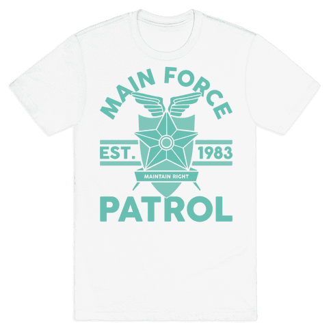 Main Force Patrol Mens T-Shirt
