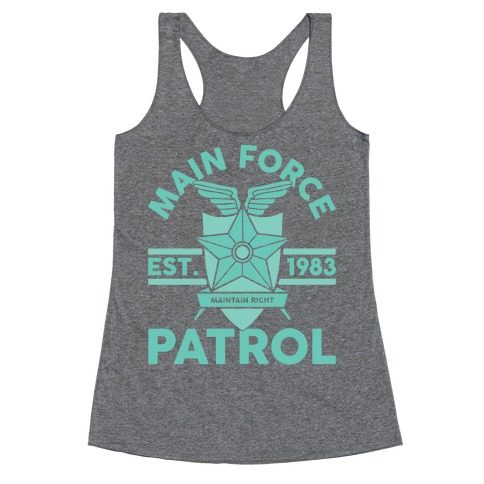 Main Force Patrol Racerback Tank Top
