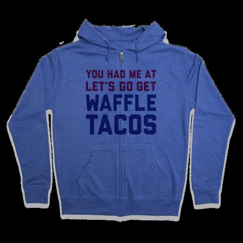 Waffle Tacos Zip Hoodie