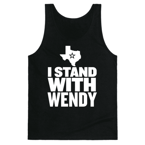 I Stand With Wendy Tank Top