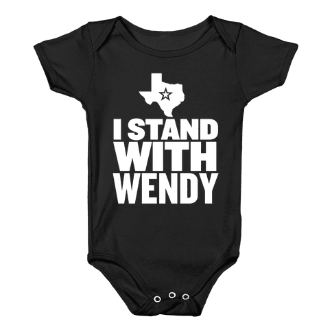 I Stand With Wendy Baby Onesy