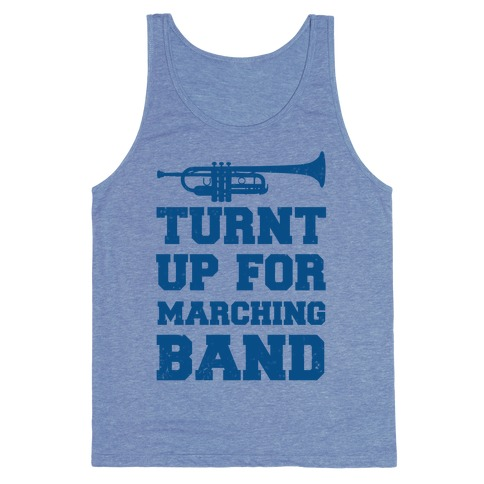 Turnt up for marching band Tank Top