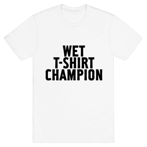Wet T-Shirt Champion Mens T-Shirt
