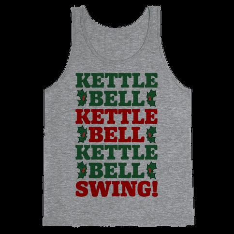 Kettlebell Kettleble Kettlebell Swing! Tank Top