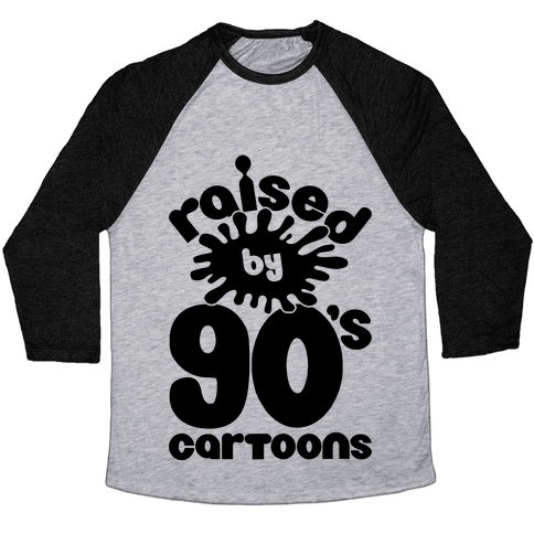 Raised By 90's Cartoons Baseball Tee