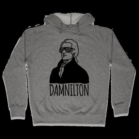 Damnilton Hooded Sweatshirt