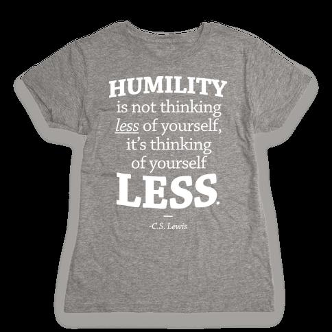 """Humility"" C.S. Lewis Womens T-Shirt"