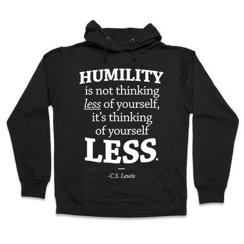 """Humility"" C.S. Lewis Hooded Sweatshirt"