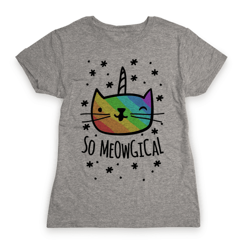 So Meowgical Womens T-Shirt