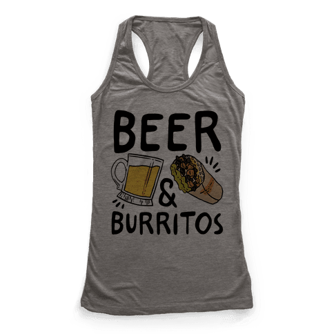 Beer And Burritos Racerback Tank Top