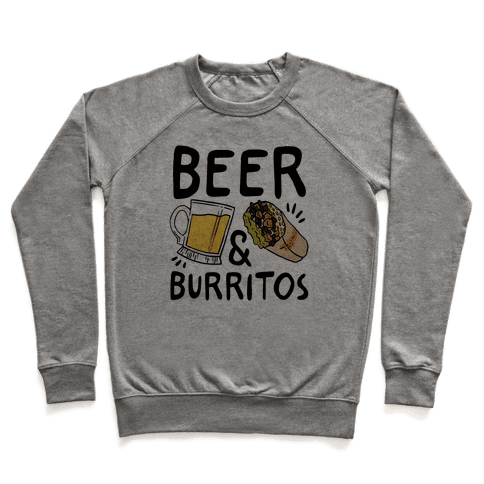 Beer And Burritos Pullover