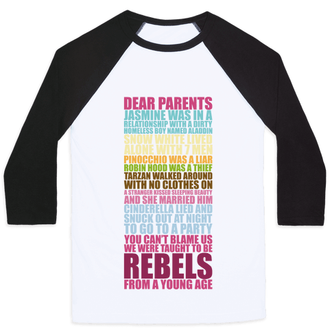 Dear Parents, We Were Taught To Be Rebels Baseball Tee