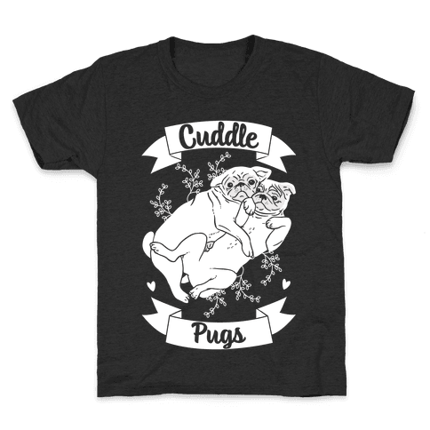 Cuddle Pugs Kids T-Shirt