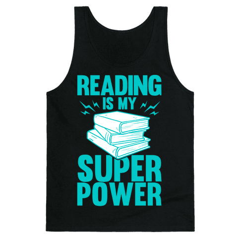 Reading Is My Super Power Tank Top