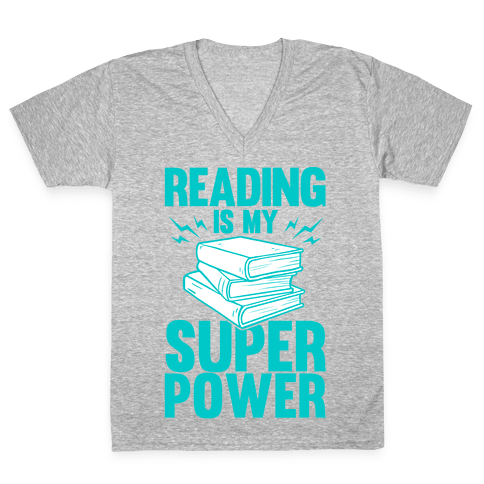 Reading Is My Super Power V-Neck Tee Shirt