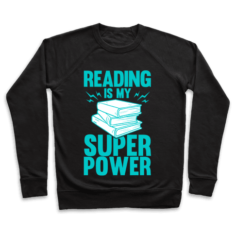 Reading Is My Super Power Pullover