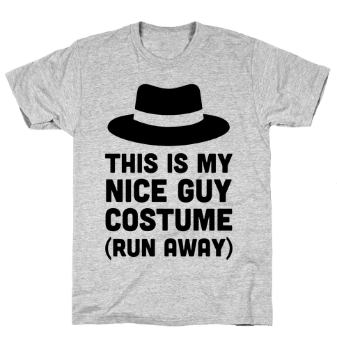 This Is My Nice Guy Costume Mens T-Shirt