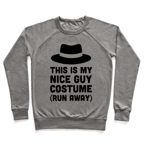 This Is My Nice Guy Costume Pullover
