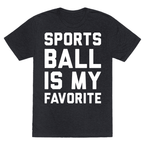 Sports Ball Is My Favorite