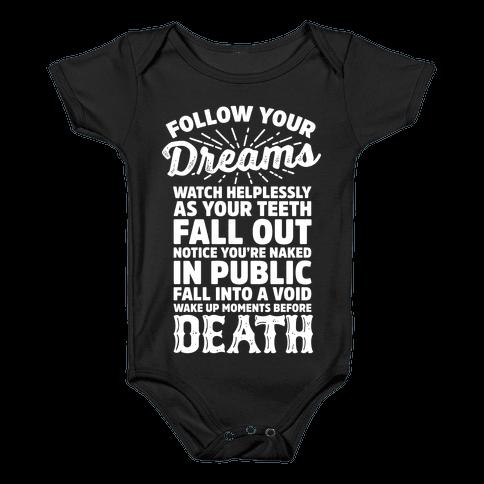 Follow Your Dreams Baby Onesy