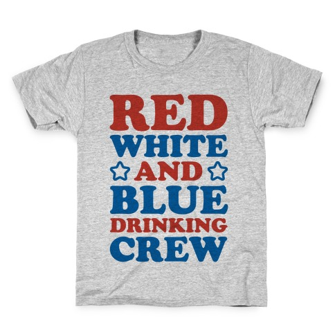 Red White and Blue Drinking Crew Kids T-Shirt