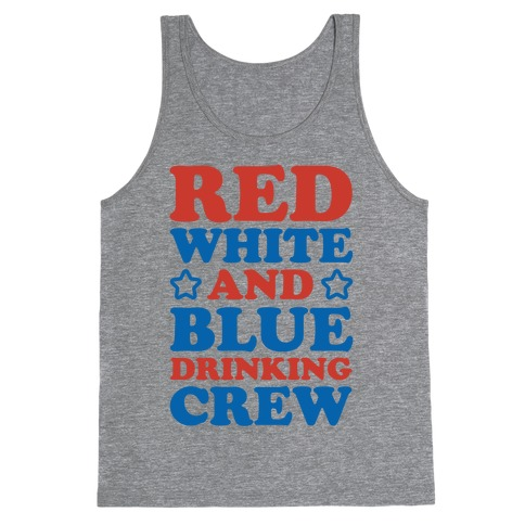 Red White and Blue Drinking Crew Tank Top