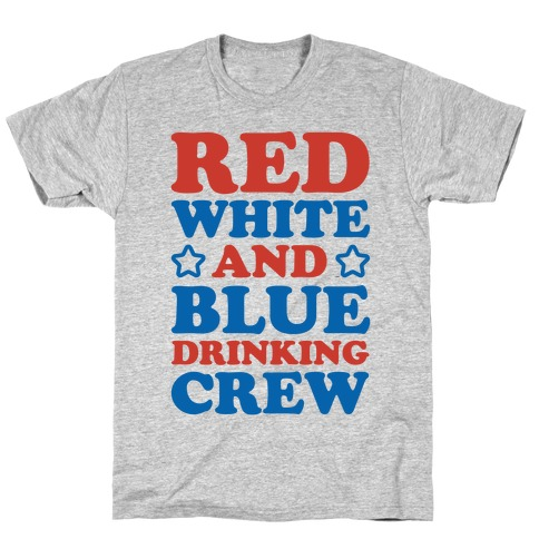 Red White and Blue Drinking Crew T-Shirt