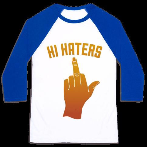 Hi Haters Baseball Tee