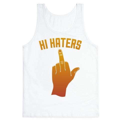 Hi Haters Tank Top