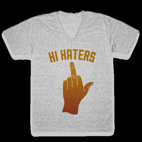 Hi Haters V-Neck Tee Shirt