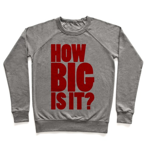How Big Is It? Pullover