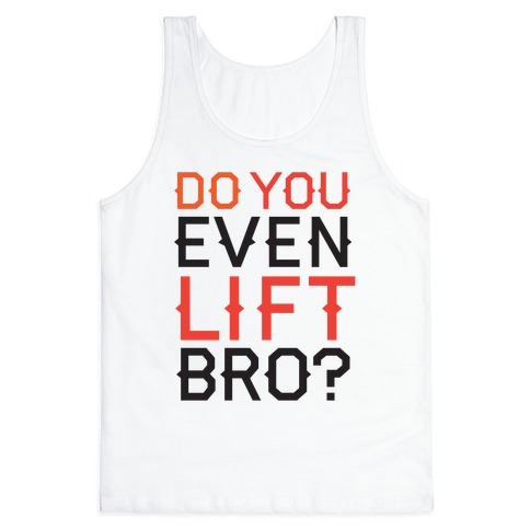 Do you even lift? Tank Top