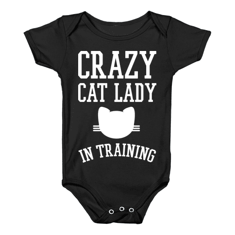 Crazy Cat Lady In Training Baby Onesy
