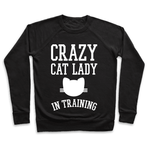 Crazy Cat Lady In Training
