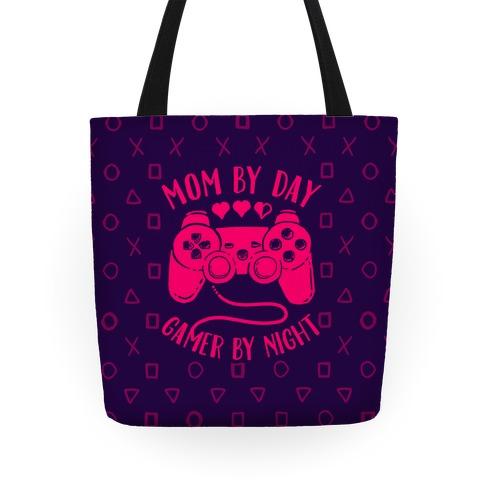 Mom By Day Gamer By Night Tote