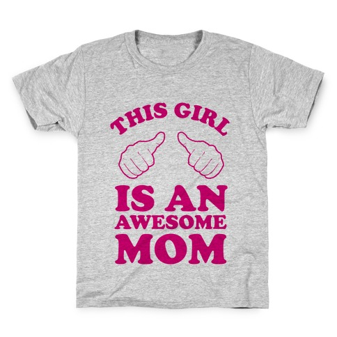 This Girl is an Awesome Mom Kids T-Shirt