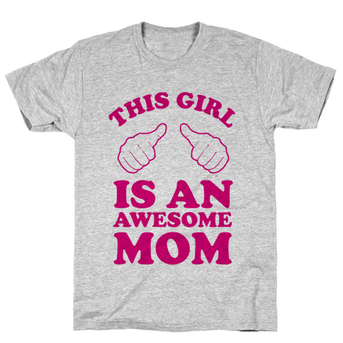 This Girl is an Awesome Mom Mens T-Shirt