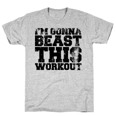 I'm gonna beast this Mens T-Shirt