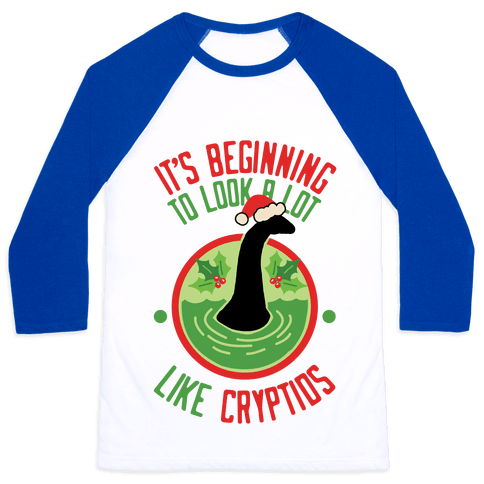 It's Beginning To Look A Lot Like Cryptids (Nessie) Baseball Tee