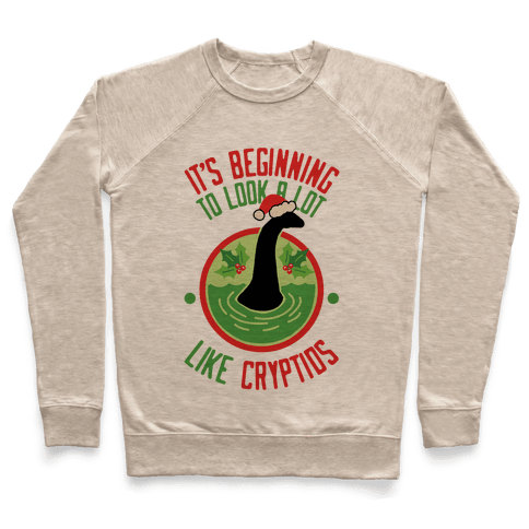 It's Beginning To Look A Lot Like Cryptids (Nessie) Pullover