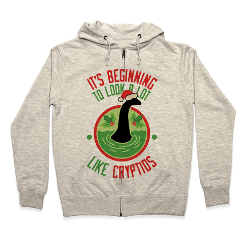 It's Beginning To Look A Lot Like Cryptids (Nessie) Zip Hoodie