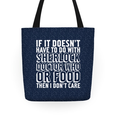Then I Don't Care Tote